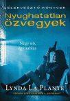 Lynda La Plante: Nyughatatlan özvegyek