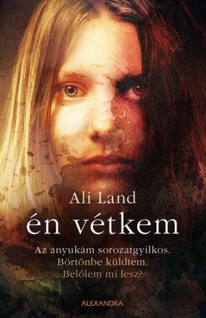 Ali Land: Én vétkem