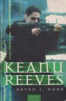 Bryan J. Robb - Keanu Reeves - Antikvár