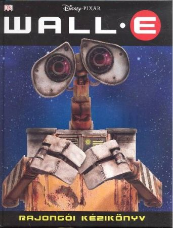 Wall-E rajongói kézikönyv