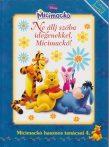 Walt Disney – Micimackó hasznos tanácsai 4. – Ne állj szóba idegenekkel, Micimackó! - Jó állapotú antikvár