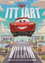 Walt Disney - Verdák: Itt járt Villám - Fergeteges kalandtúra a Verdák világában - Jó állapotú antikvár