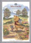 Valaki kincsei (Micimackó – Az erdő meséi 1.) Disney, antikvár