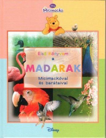 Első könyvem - A madarak - Micimackóval és barátaival - antikvár