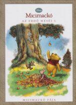 Emily K. Hutta - Micimackó fája (Az erdő meséi 3.) Jó állapotú antikvár