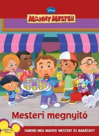 Mesteri megnyitó - Manny Mester, Disney - antikvár