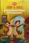 Disney: CHIP ÉS DALE Kacsalábon forgó mókuspalota