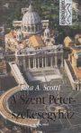 Rita A. Scotti - A Szent Péter székesegyház - Jó állapotú antikvár