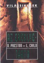 Az ereklyetartó - Douglas Preston; Lincoln Child