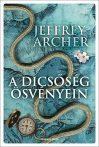 Jeffrey Archer: A dicsőség ösvényein