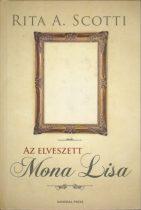 Rita A. Scotti - Az elveszett Mona Lisa