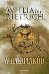 A dakotakód - William Dietrich