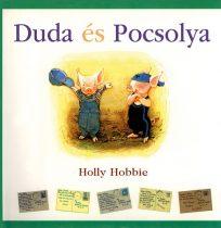 Holly Hobbie - Duda és Pocsolya - Jó állapotú antikvár