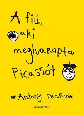 Antony Penrose: A fiú, aki megharapta Picassót ANTIKVÁR
