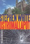 Stephen White - Ostromállapot