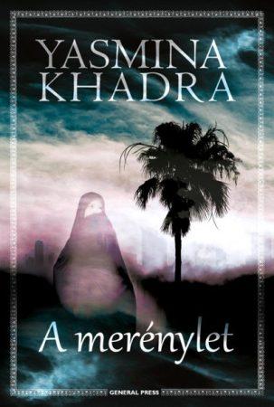 Yasmina Khadra: A merénylet