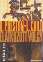 Douglas Preston, Lincoln Child - Elátkozott völgy