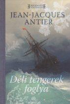 Jean-Jacques Antier - Déli-tengerek foglya - Jó állapotú Antikvár