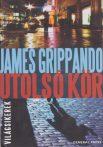 James Grippando - Utolsó kör (Jack Swyteck 7.)