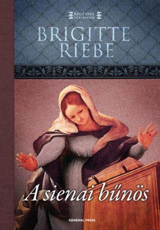 Brigitte Riebe: A Sienai bűnös