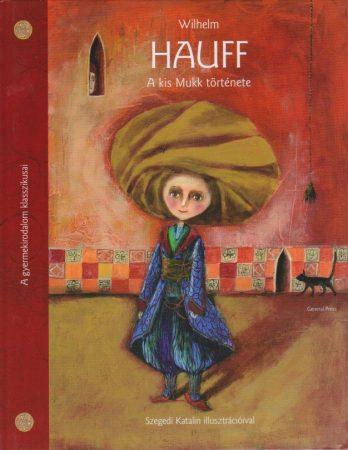 Wilhelm Hauff A kis Mukk története