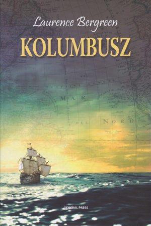 Laurence Bergreen - Kolumbusz