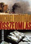 Michael Robotham: Összeomlás