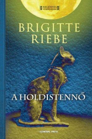 Brigitte Riebe - A holdistennő