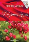Catherine Anderson: Rózsavirágzás