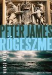 Peter James: Rögeszme