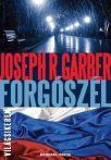 Joseph R. Garber: Forgószél