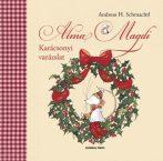 Andreas H. Schmachtl: Karácsonyi varázslat - Alma Magdi