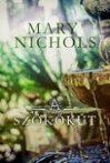 Mary Nichols: A szökőkút