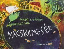 Borsos J. Gyöngyi - Macskamesék