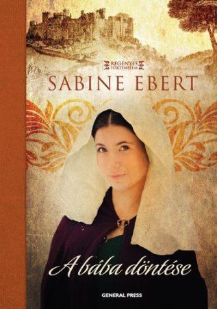 Sabine Ebert: A bába döntése