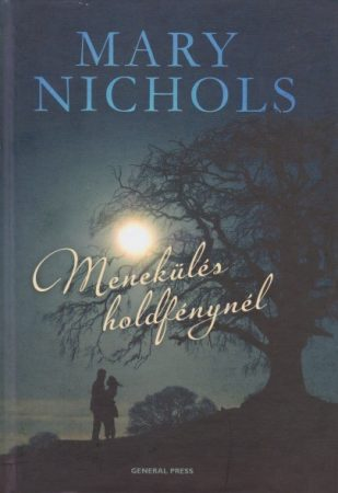 Mary Nichols: Menekülés holdfénynél