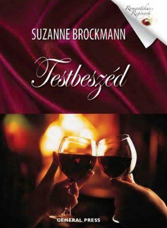 Suzanne Brockmann: Testbeszéd