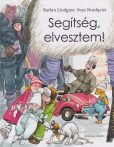 Barbro Lindgren Sven Nordqvist Segítség, elvesztem!