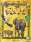 Az állatok nagy képeskönyve - Állatvilág
