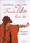 Siegfied Obermeier: Francois Villon bűnös élete Jó állapotú antikvár