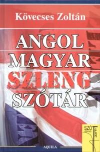 Kövecses Zoltán: Magyar Angol szleng szótár