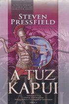 Steven Pressfield - A tűz kapui - Antikvár