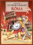 Fedezd fel az ókor világát! - Róma - Antikvár