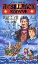 Erik L'Homme: Qadehar a varázsló (A Csillagok Könyve 1.)