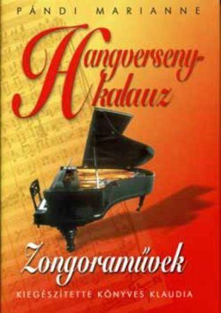 Pándi Marianne: Hangversenykalauz IV. Zongoraművek