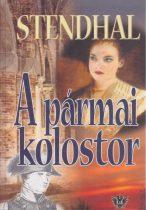Stendhal - A pármai kolostor - Antikvár