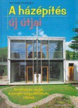 Wolfgang Grasreiner - A házépítés új útjai
