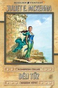 Déli tűz II. - Az Aldabreshi csillag sorozat első könyve - antikvár