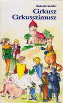 Radosza Sándor - Cirkusz Cirkusszimusz