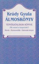 Krúdy Gyula - Álmoskönyv - Tenyérjóslások könyve